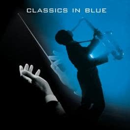 Classics in blue 2011 Various Artists