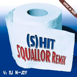 (S) Hit Squallor Remix 2004 Squallor