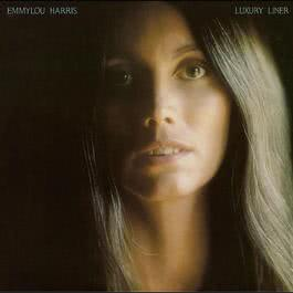 Luxury Liner (Expanded & Remastered) 2007 Emmylou Harris