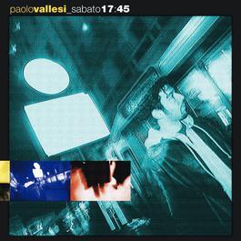 Sabato 17:45 2004 Paolo Vallesi