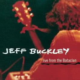 Live from the Bataclan 1999 Jeff Buckley