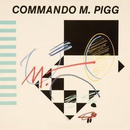 Commando M. Pigg 2011 Commando M. Pigg