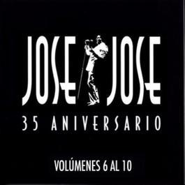 35 Aniversario Jose Jose Volumenes 6 Al 10 1998 Jose Jose