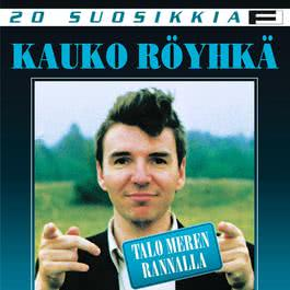 20 Suosikkia / Talo meren rannalla 2004 Kauko Ryhk