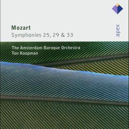 Mozart : Symphonies Nos 25, 29 & 33  -  Apex 2007 Ton Koopman