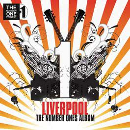 Liverpool - The Number Ones Album 2008 Various Artists