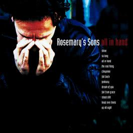 All in Hand 2004 Rosemary's Sons