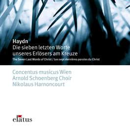 Haydn : The 7 Last Words of Christ on the Cross  -  Elatus 2007 Nikolaus Harnoncourt