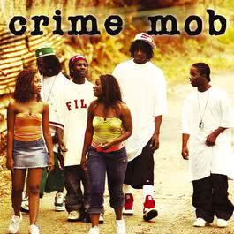 Crime Mob (U.S. Non-PA Version) 2004 Crime Mob