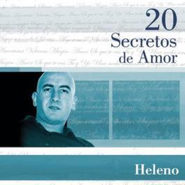 20 Secretos De Amor - Heleno 2004 Heleno
