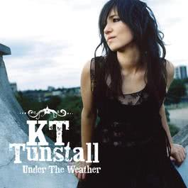 Under The Weather 2005 KT Tunstall