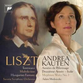Liszt: Works For Piano And Orchestra / Annees De Pelerinage II 2012 Andrea Kauten