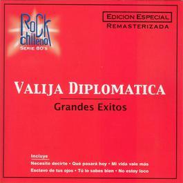 Grandes Exitos- Rock Chileno 2006 Valija Diplomatica
