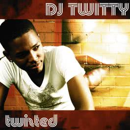 Twisted 2008 DJ Twitty