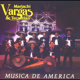 Música de America 2010 Mariachi Vargas de Tecalitlan