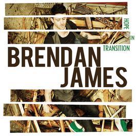 Hope In Transition 2012 Brendan James