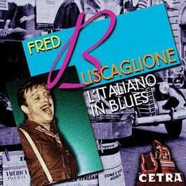 L'Italiano In Blues 2004 Fred Buscaglione