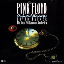 The Music of Pink Floyd: Orchestral Maneuvers 1991 David Palmer