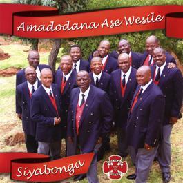 Siyabonga 2009 Amadodana Ase Wesile