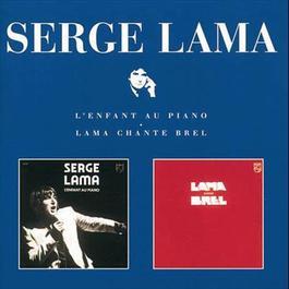 L'Enfant Au Piano / Lama Chante Brel 2007 Serge Lama