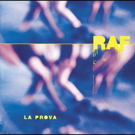 La prova 2004 Raf