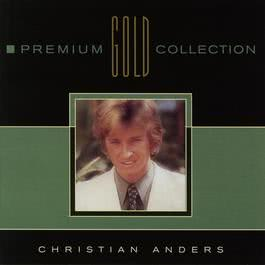 Premium Gold Collection 2003 Christian Anders