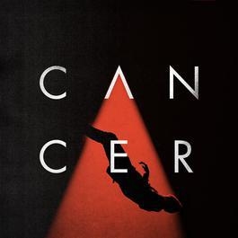 ฟังเพลงอัลบั้ม Cancer