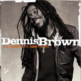 The A&M Years 2003 Dennis Brown
