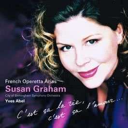 Susan Graham Sings French Operetta Arias 2006 Susan Graham