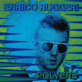 Polvere 2004 Enrico Ruggeri