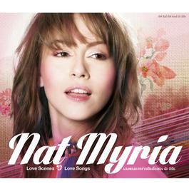 ฟังเพลงอัลบั้ม Love Scenes Love Songs Nat Myria