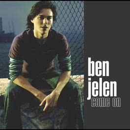 Come On (U.S. Single 16492) 2004 Ben Jelen