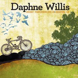 Music Frequencies 2: Digital 45 - Single 2011 Daphne Willis