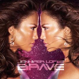 Brave 2007 Jennifer Lopez