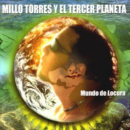 Mundo De Locuras 2004 Millo Torres