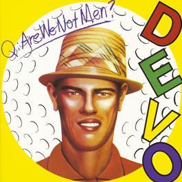 Q: Are We Not Men? A: We Are Devo! 2009 Devo