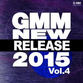 อัลบั้ม Gmm New Release 2015 Vol.4