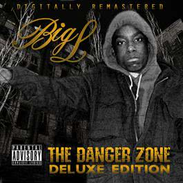 The Danger Zone (Deluxe Edition) 2011 Big L