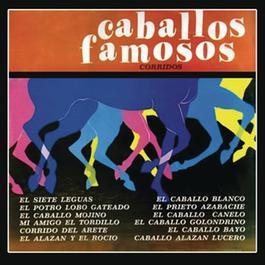 Caballos Famosos 2012 Various Artists