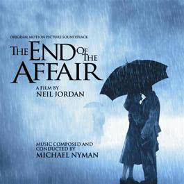 The End of the Affair - Original Motion Picture Soundtrack 1999 Various Artists