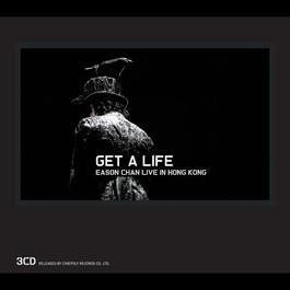 Get A Life 2006 Eason Chan (陈奕迅)
