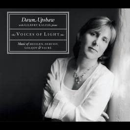 Voices of Light 2004 Dawn Upshaw