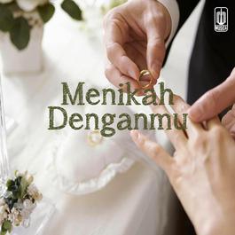Menikah Denganmu