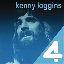 4 Hits: Kenny Loggins 2011 Kenny Loggins