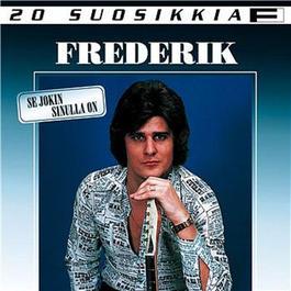 20 Suosikkia / Se jokin sinulla on 2007 Frederik