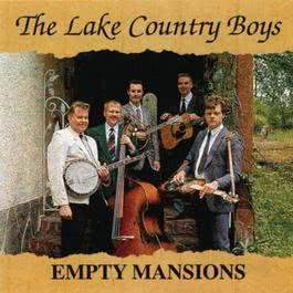 Empty Mansions 2011 The Lake Country Boys