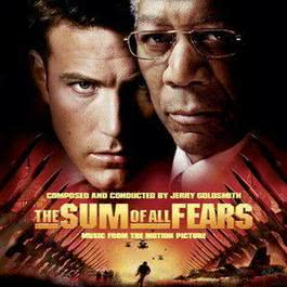 恐懼總和電影原聲The Sum of All Fears 2004 The Sum Of All Fears