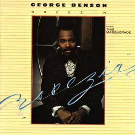 Breezin' 2007 George Benson