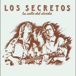 La Calle Del Olvido 2004 Los Secretos