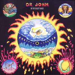 In The Right Place 2007 Dr. John